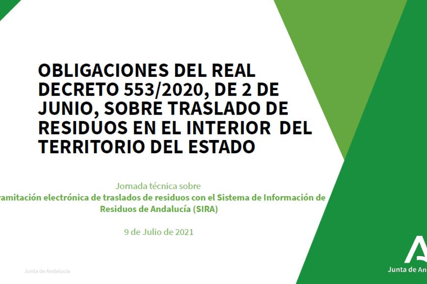 JORNADA TÉCNICA SOBRE TRAMITACIÓN ELECTRÓNICA DE TRASLADOS DE RESIDUOS CON EL SISTEMA DE INFORMACIÓN DE RESIDUOS DE ANDALUCIA (SIRA)
